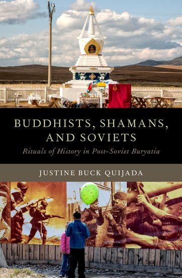 Buddhists, Shamans, and Soviets by Justine Buck Quijada