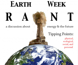 Earth Week Rant poster